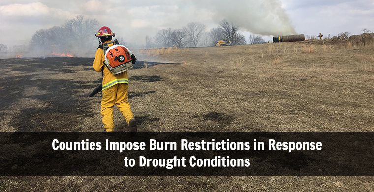 Counties Impose Burn Restrictions in Response to Drought Conditions