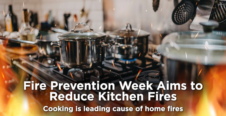 Fire Prevention Week Aims to Reduce Kitchen Fires