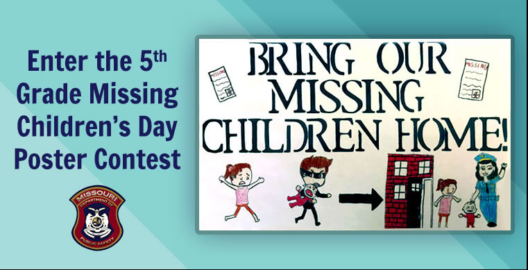 enter the 5th grade missing children's day poster contest