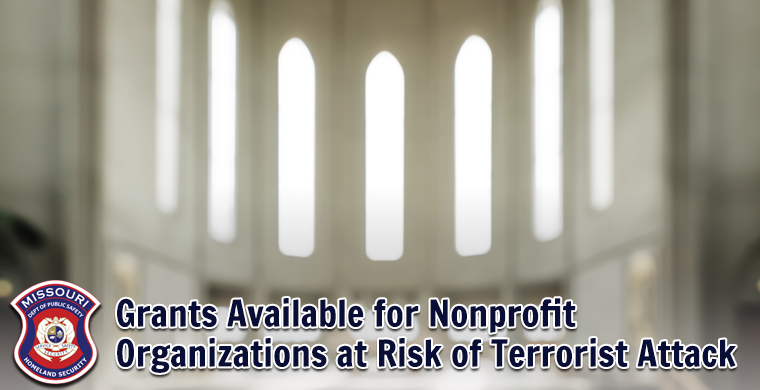 Grants available for nonprofit organizations at risk of terrorist attack